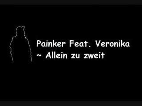 Painker Feat. Veronika - Allein zu zweit (2006)
