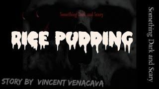 Rice Pudding   ( Vincent Venacava )
