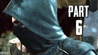 Thief Gameplay Walkthrough Part 6 - Follow the Dead (PS4 XBOX ONE)