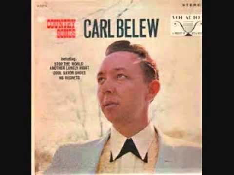 Carl Belew  - I Know, But Tell Me