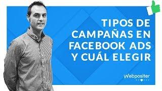 🥇🥇 Tipos de campañas en Facebook Ads y cuál te conviene elegir 📗