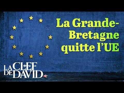 La grande-bretagne quitte l'UE (La Clef de David avec Gerald Flurry)