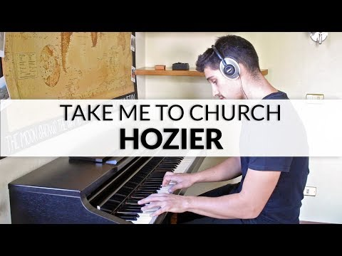 Hozier - Take Me To Church | Piano Cover