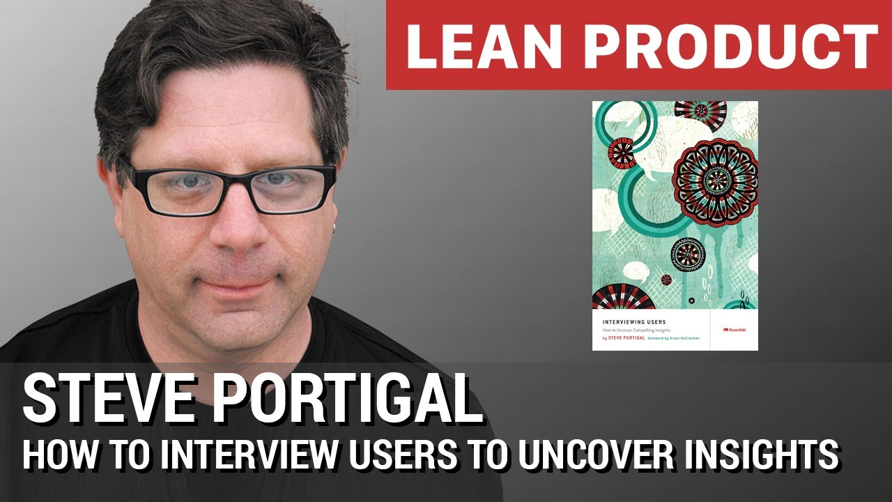 interviewing users | Portigal Consulting
