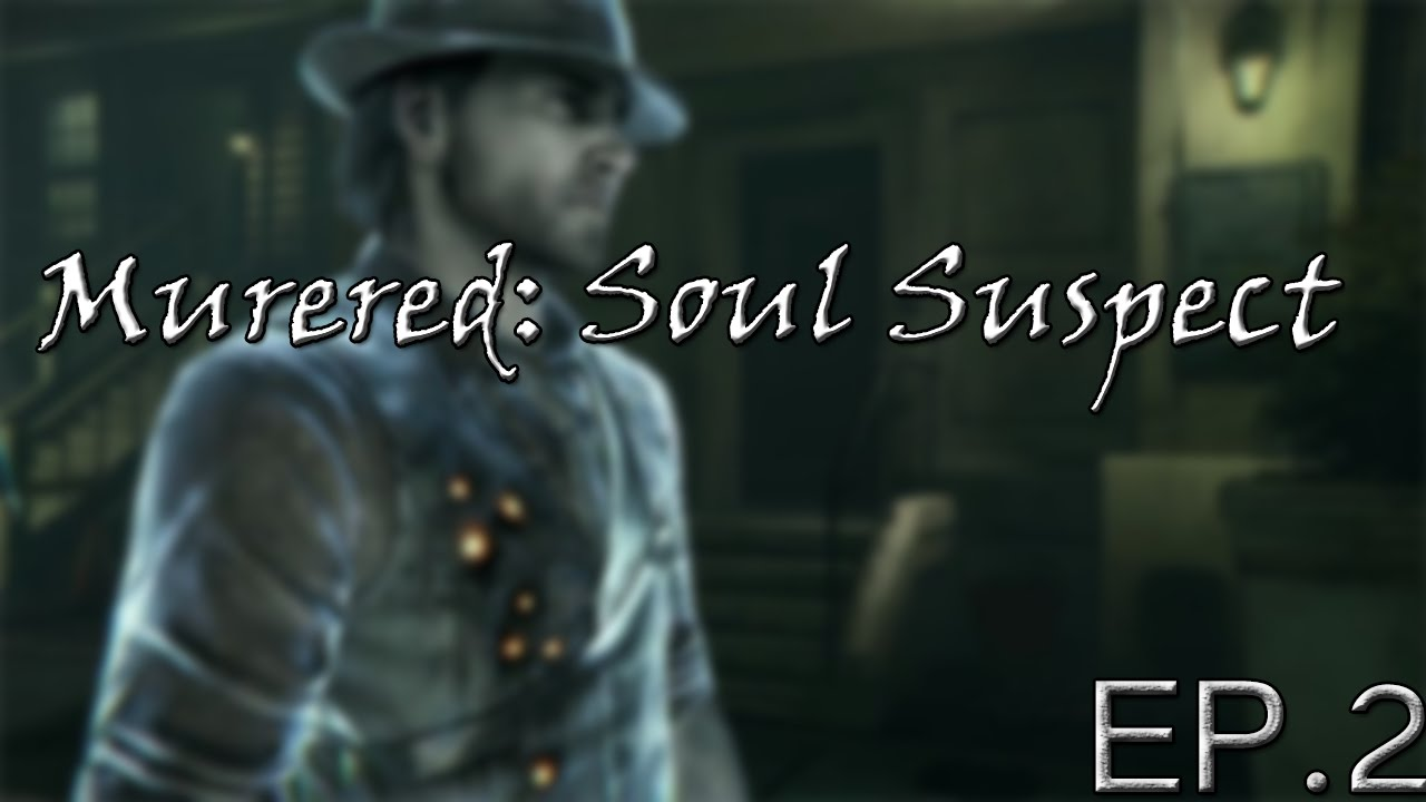 Murdered: Souk Suspect - Deamons!? - Episode 2