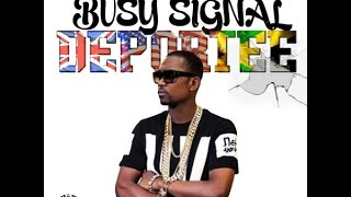 Busy Signal - Deportee (Raw) Jan 2016