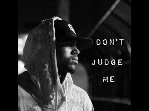 Chris Brown || Don't Judge Me