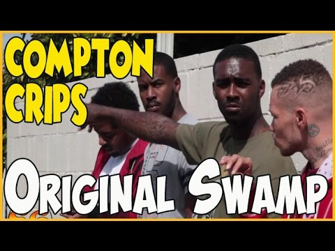 Original Swamp Compton Crips near the original swamp in West Compton