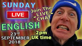 Learn English Live - 23rd September 2018 - Uses of Cut / Watch / Listen/ Learn with Dunc & Steve
