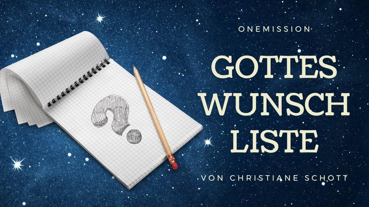 Gottes Wunschliste