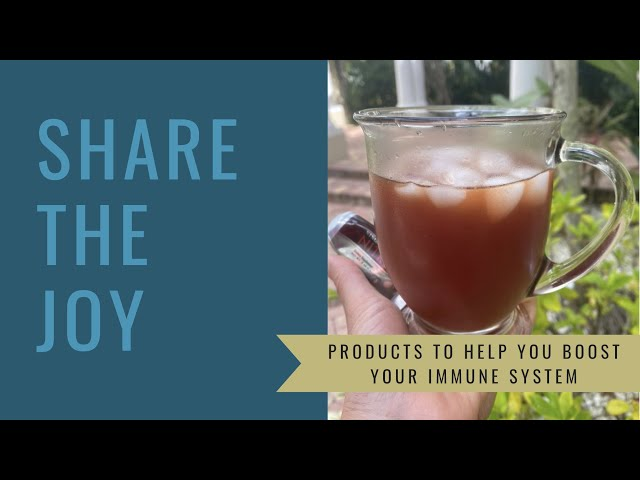 Share the Joy #132 Products to Boost Your Immune System