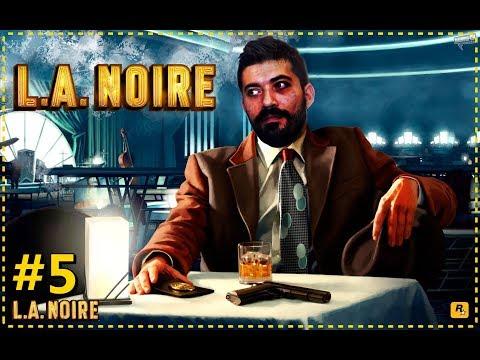 HOLYWOOD un KARANLIK YÜZÜ   L.A. Noire #5