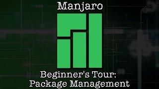 Manjaro Beginner's Tour: Package Management