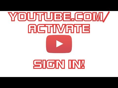 youtube.com/activate sign in