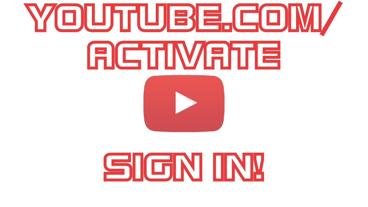 Youtubeactivate sign in