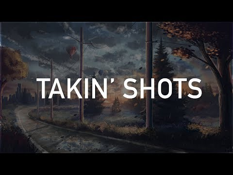 Post Malone - Takin' Shots (Clean)