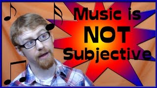Music is Not Actually Subjective