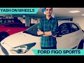 Ford Figo Sports   What s New    Yash on Wheels