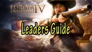 Europa Universalis IV Leaders Guide