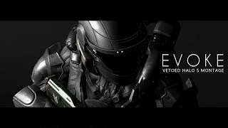 VETOED // EVOKE: Halo 5 All-Champion ARENA & FFA Montage