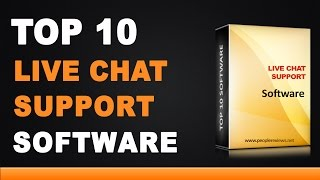 Best Live Chat Support Software - Top 10 List