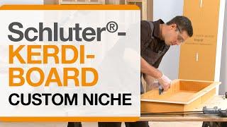 Schluter®-KERDI-BOARD: Custom Niche