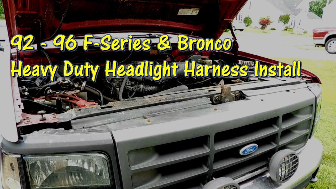 hight resolution of 92 96 f series bronco heavy duty headlight harness install by gettinjunkdone