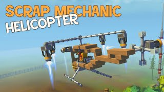 SCRAP MECHANIC HELICOPTER
