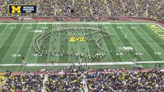 """This Michigan of Ours"" - September 12, 2015 - The Michigan Marching Band"