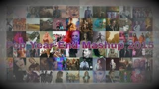 """Pop Year-End Mashup 2015 - """"Good For Love"""""""