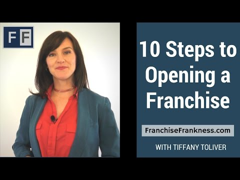 10 Steps to Opening a Franchise