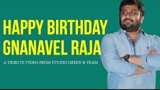 Celebrities Wishing K.E. Gnanavel Raja - A Tribute From Studio Green Team