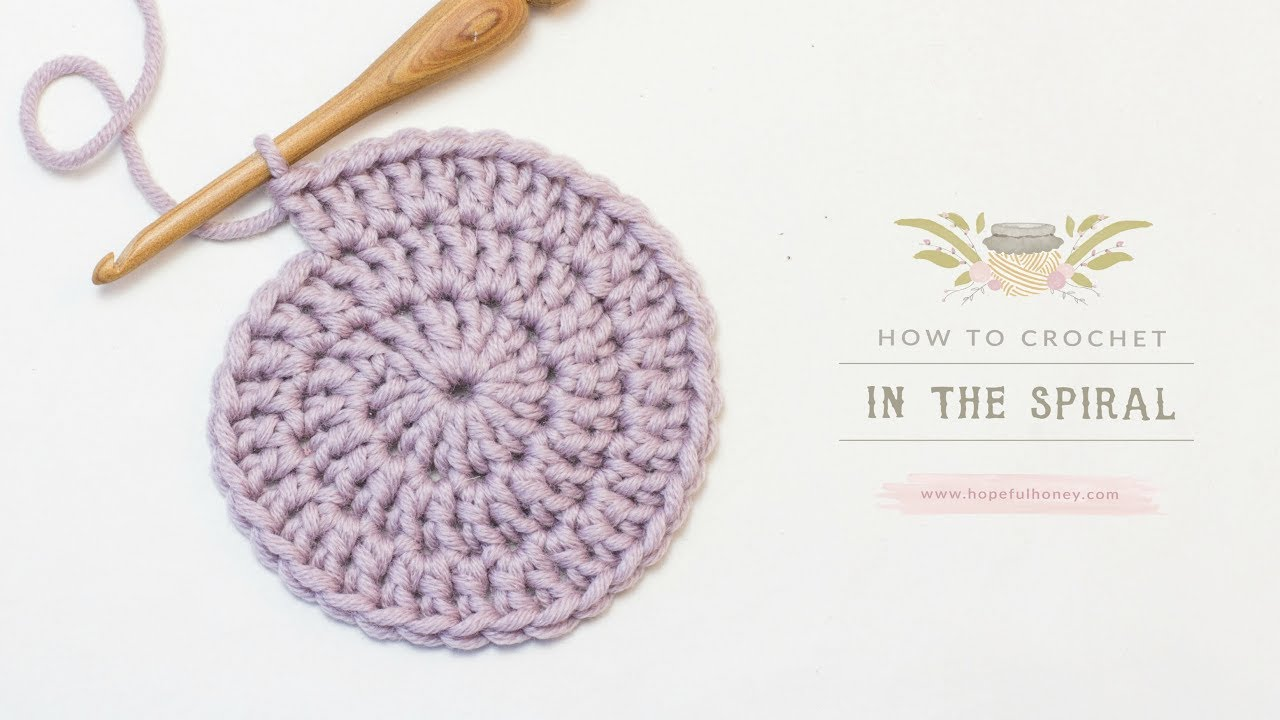 How To: Crochet In The Spiral | Easy Tutorial by Hopeful Honey - YouTube