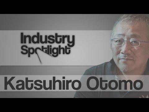 Anime  Industry Spotlight: Katsuhiro Otomo