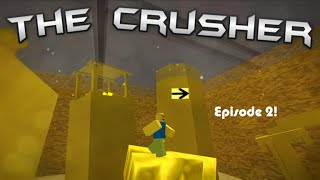 ROBLOX / The Crusher / Episode 2