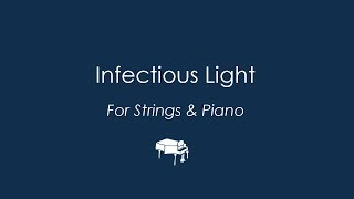'Infectious Light' for Piano and Chamber Strings (excerpts) by James Madsen