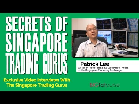 Secrets of Singapore Trading Gurus - Exclusive Interview with Patrick Lee