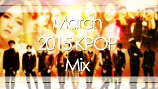 March 2015 KPOP Mix