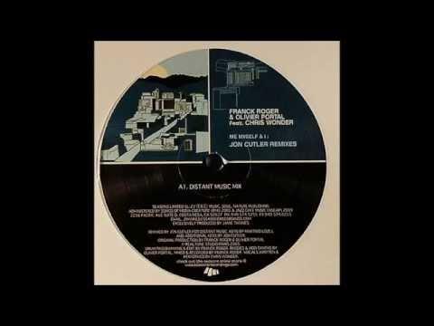 Franck Roger & Olivier Portal Feat. Chris Wonder - Me Myself & I (Distance Music Mix)