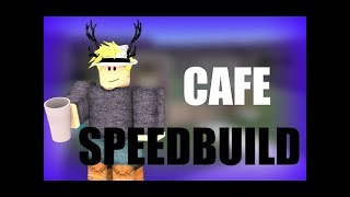 How to make a ROBLOX Cafe(Speed Build)