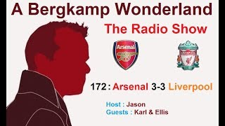 The #ABWRadioShow : 172 - Arsenal 3-3 Liverpool