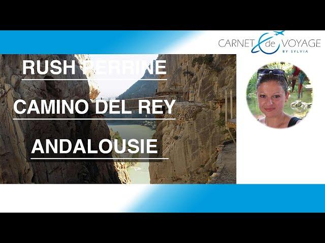 Caminito del Rey- Andalousie- Espagne