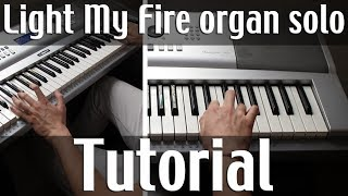 How to play Light My Fire (organ solo tutorial) - Cómo tocar Light My Fire (solo de órgano)