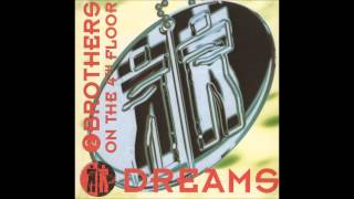 2 Brothers On The 4th Floor Do It From The Album Dreams 1994