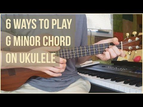 6 Ways To Play G Minor Chord On Ukulele - Ukulele Tutorial