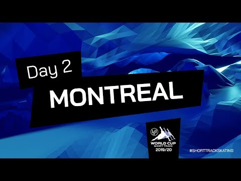 LIVE 🔴 | Day 2 | World Cup Short Track | Montreal 2019 | #ShortTrackSkating