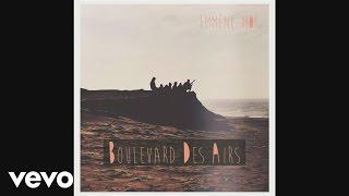 Boulevard des Airs - Emmène-moi (Audio)