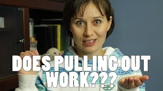 Does Pulling Out Work?