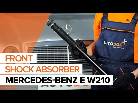 How to replace a front shock absorber onMERCEDES-BENZ E W210TUTORIAL | AUTODOC