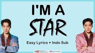 WOOSEOK X KUANLIN - I'M A STAR Easy Lyrics by GOMAWO [Indo Sub]